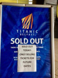 Skilt utsolgt Titanic-museet Belfast. foto